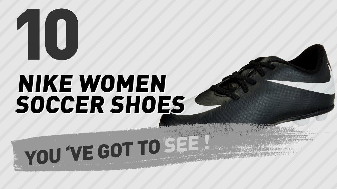 c76ed4e9e3 Nike Women Soccer Shoes, Top 10 Collection // New & Popular 2017 ...