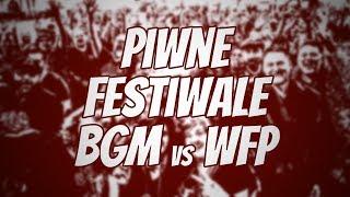 Piwne Festiwale BGM vs WFP