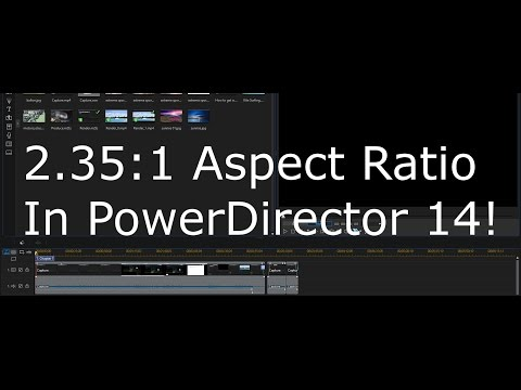 How to get wider Aspect Ratios in CyberLink PowerDirector 14 (2.35:1 Ultra-Widescreen Aspect Ratio)