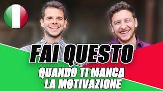 Come Mantenere La Motivazione Nell'Imparare l'Italiano| Imparare l'Italiano