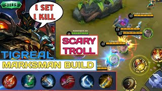 SCARY TIGREAL MARKSMAN BUILD | I SET I KILL | 4 LIFESTEAL ITEM | MOBILE LEGENDS
