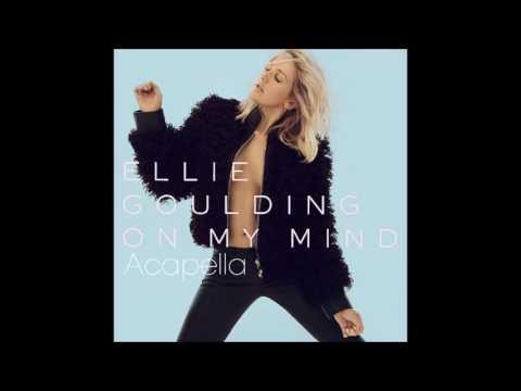"""(Studio Acapella) Ellie Goulding - """"On My Mind"""" + DL link"""