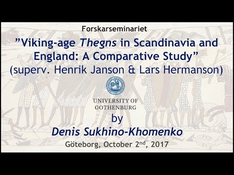 "Forskarseminaretr: ""Viking-Age Thegns in Scandinavia and England: A Comparative Study"""
