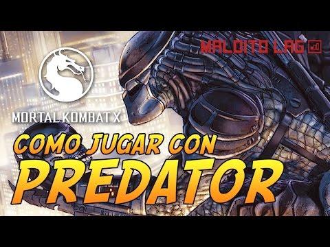 Como jugar con Predator - Mortal Kombat X