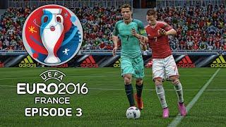 UEFA EURO 2016: Episode 3! (FIFA 16)