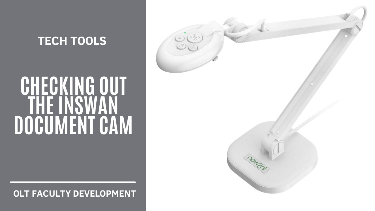 Checking out the INSWAN Document Cam