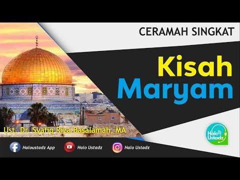 Kisah Maryam - Dr. Syafiq Riza Basalamah, MA