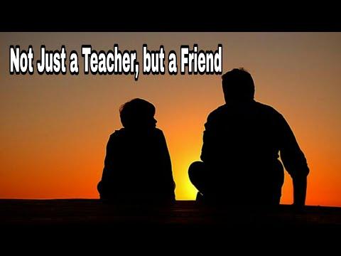 Not Just a Teacher, but a Friend (9th class poem)- P.J.Manilal