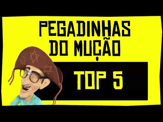 Pegadinhas do Mução - Top 5 #01