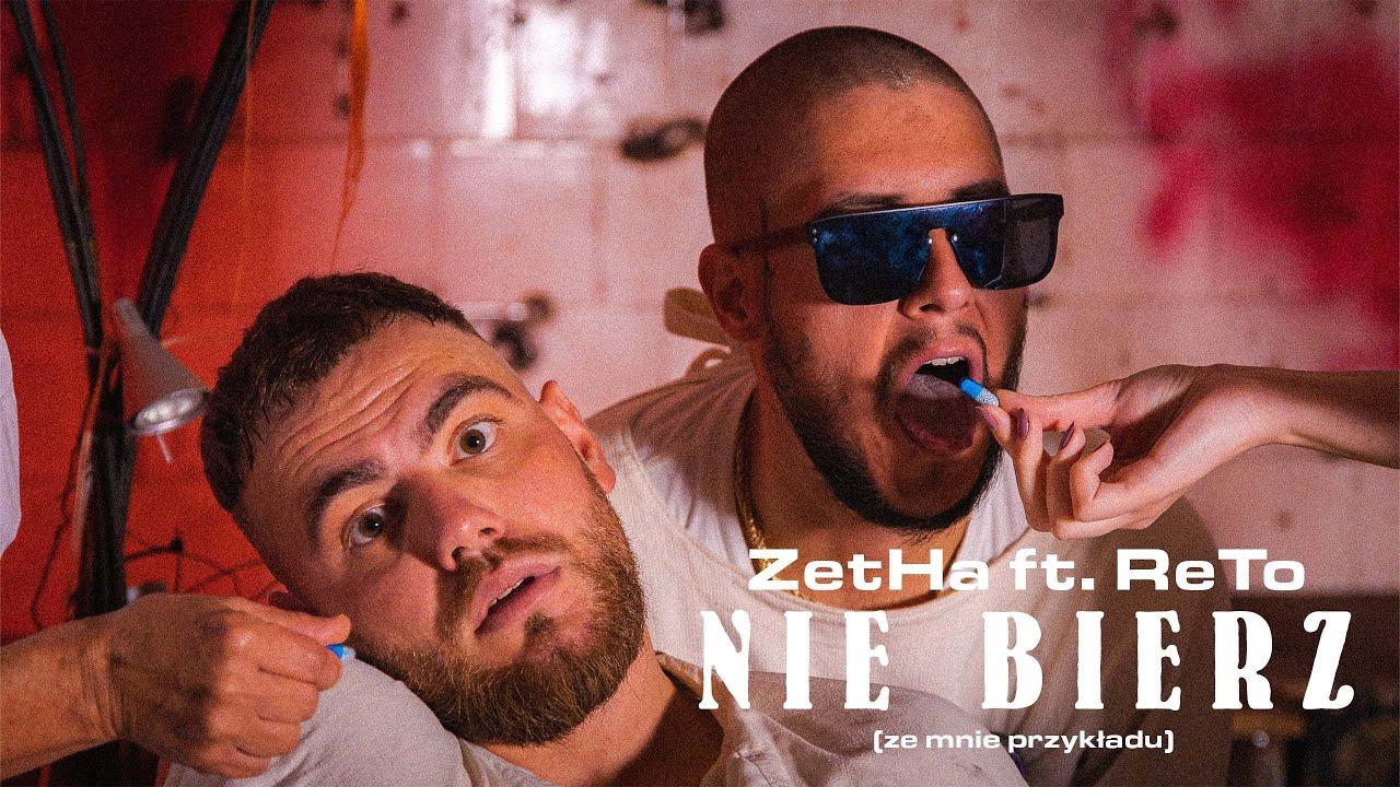 Download ZetHa feat. ReTo - Nie bierz (ze mnie przykładu) (prod. Culten)