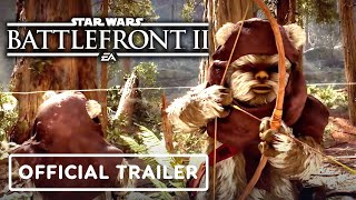 Star Wars Battlefront 2: The Age of Rebellion – Official Ewok & ISB Agent Trailer