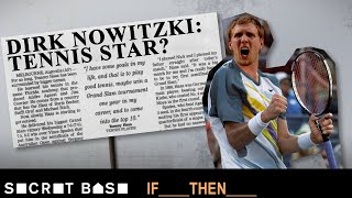 Dirk Nowitzki could have changed the fate of the Mavericks if he followed his first love | If Then