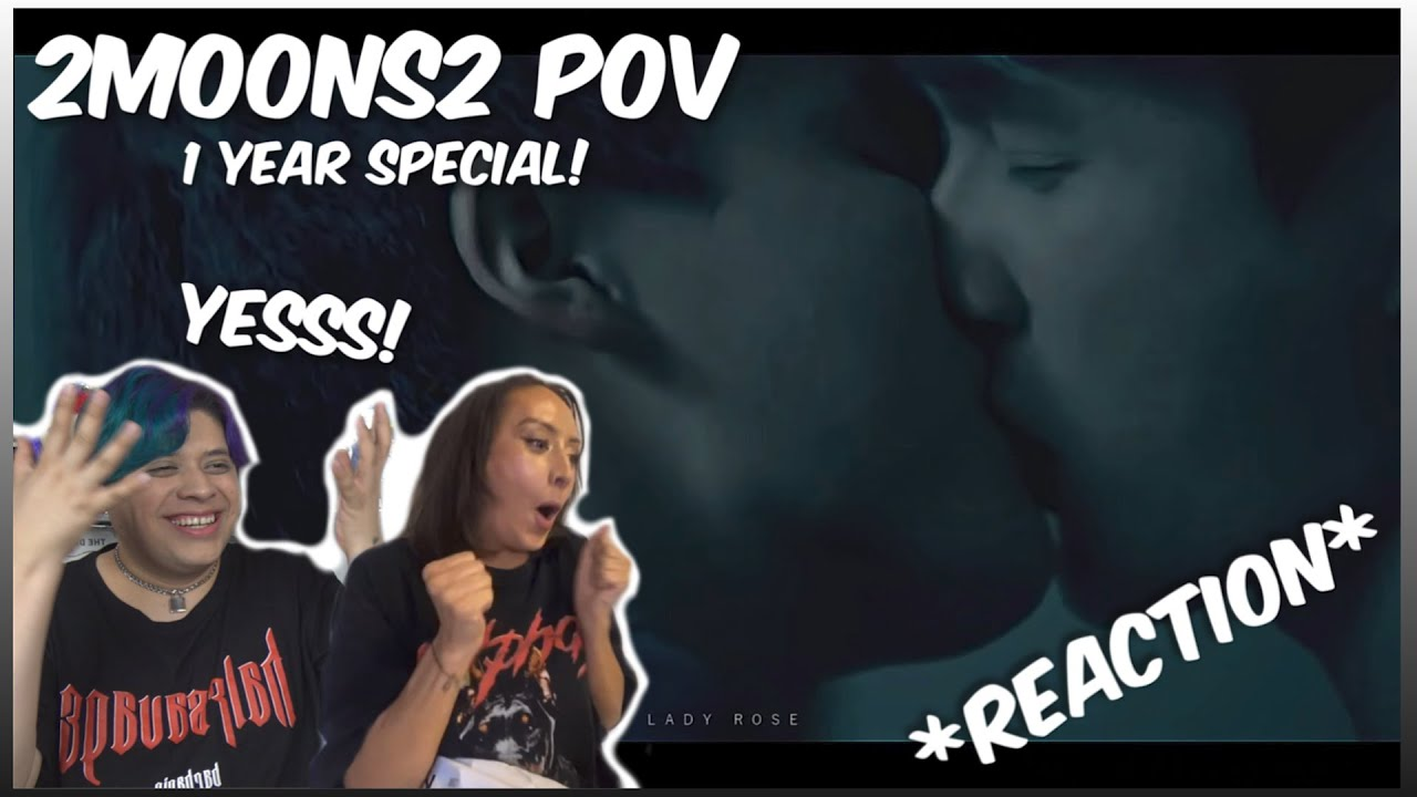 2Moons2 OPV 1year Special - Reaction (PhaYo/MingKit/ForthBeam)