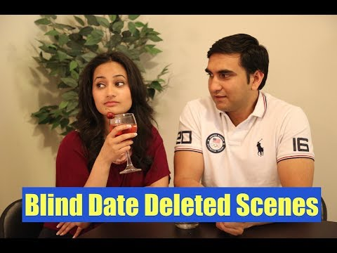 Deleted Scenes - Desi Boy on Blind Date | Lalit Shokeen - Bloopers|