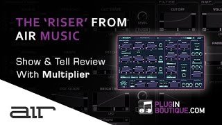 The Riser FX Generator From Air Music Technology - Overview With Multiplier