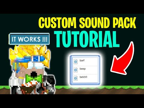 How To Make CUSTOM SOUND PACK In GROWTOPIA ( TUTORIAL )