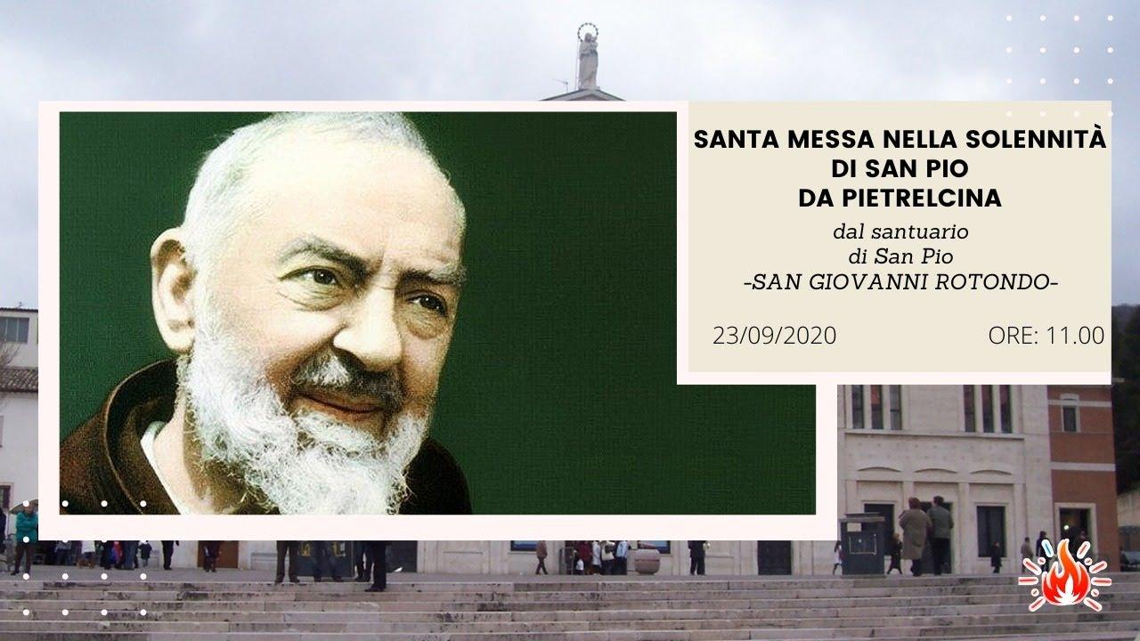 23/09/2020 - ore 11.00 - Santa Messa in onore di San Pio da San Giovanni  Rotondo - YouTube
