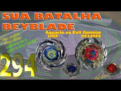 Sua Batalha Beyblade 294 - Aquario 105F vs Evil Gemios DF145FS (Your Beyblade Battle)
