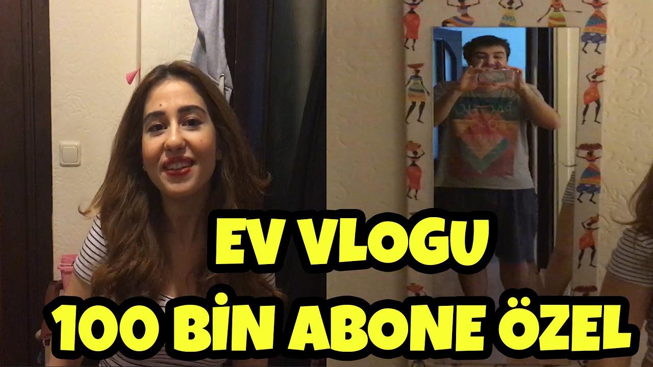 Ev Vlogu // 100 Bin Abone Özel !