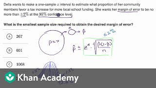 Determining sample size based on confidence and margin of error | AP Statistics | Khan Academy