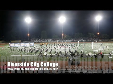 Riverside City College Marching Band: WBA Ayala HS Music In Motion 2017