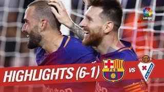 Resumen de FC Barcelona vs SD Eibar 6-1
