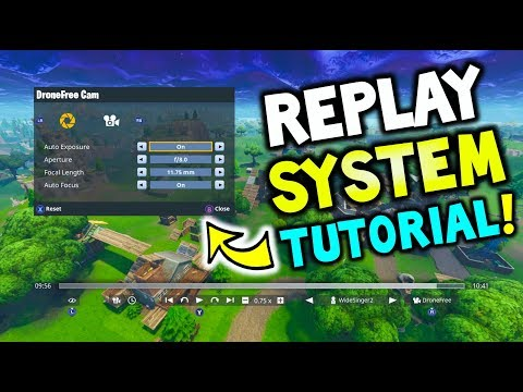 Fortnite: How To Use The REPLAY System Explained - REPLAY MODE TUTORIAL - (Fortnite Battle Royale)