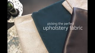 Picking The Perfect Upholstery Fabric