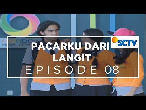 Pacarku Dari Langit - Episode 08