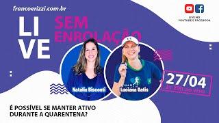 Live com Natália Bisconti e Luciana Gatis - Sem Enrolação - Ep.02