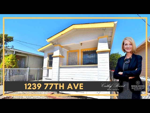 1239 77th Ave, Oakland, CA 94621 | Cathy Brent Real Estate