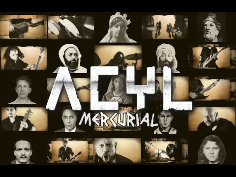 Acyl - Mercurial (Official Music Video)