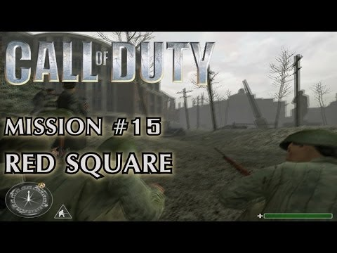 Call of Duty - Mission #15 - Red Square (Soviet Campaign)