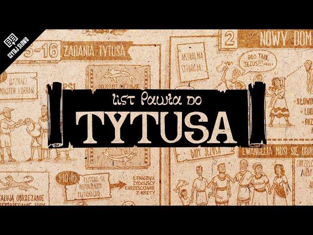 Omówienie: List do Tytusa