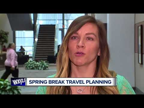 Planning for spring break  travel