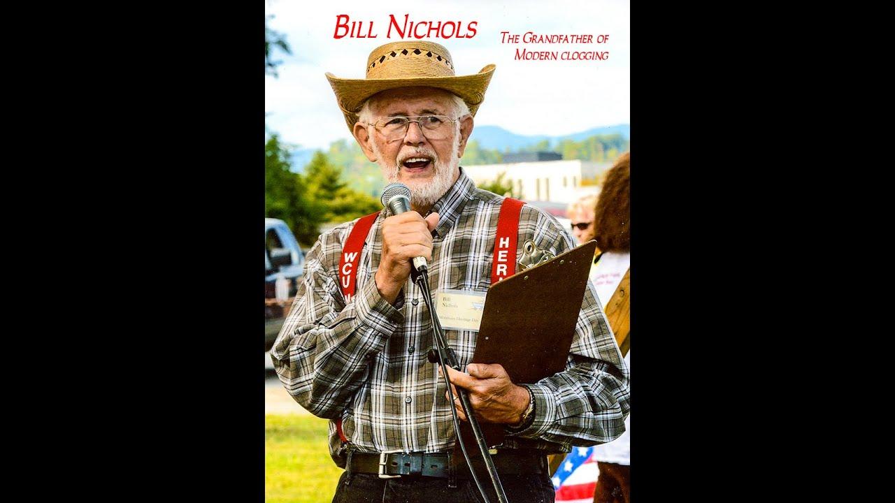 Bill Nichols - The Grandfather of Clogging