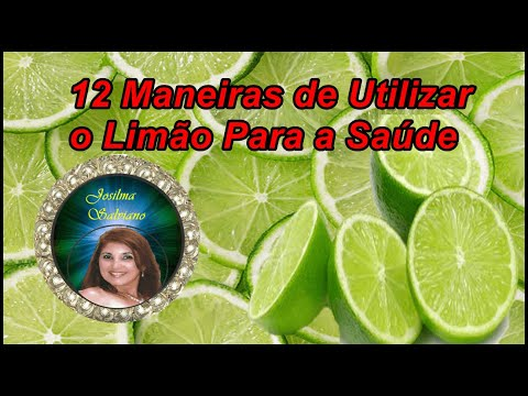 12 maneiras de utilizar o limão para a saúde