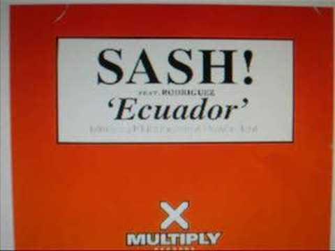Sash - Ecuador Remix