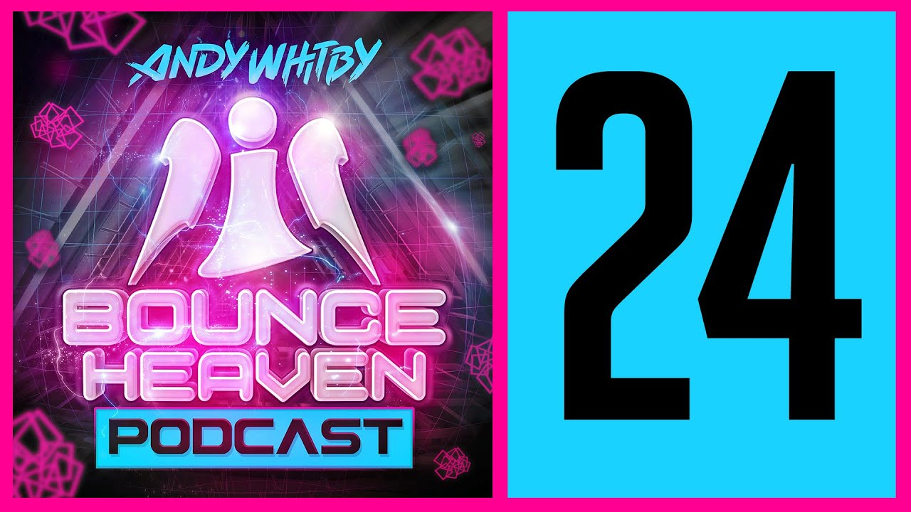 Bounce Heaven 24 - Andy Whitby x Friday Night Posse x Ben Jammin