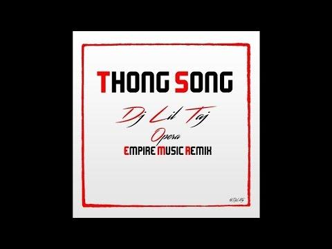 Dj Taj - Thong Song (Remix)