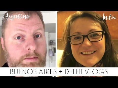 Delhi + Buenos Aires vlogs : Day 1 ish | Sonia Nicolson