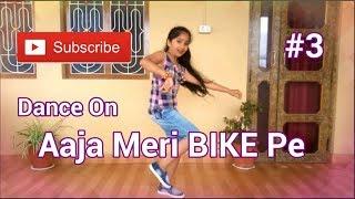 Dance On Aaja Meri BIKE Pe
