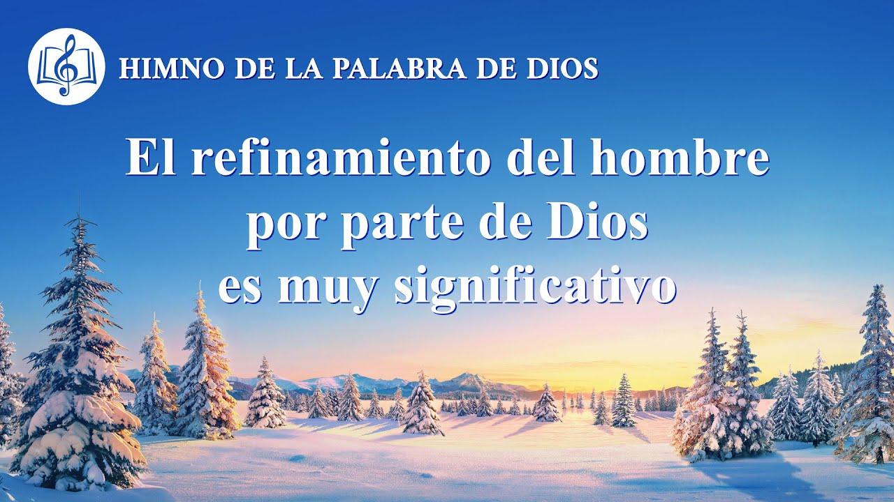 Canción cristiana   El refinamiento del hombre por parte de Dios es muy significativo
