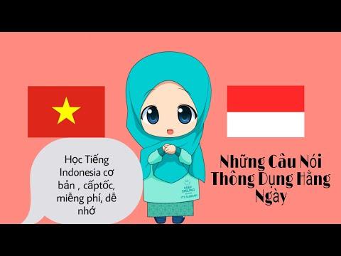 Bài 16 : Những câu nói Tiếng indonesia thông dụng hằng ngày buộc phải biết (1)