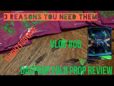 "Фото Vlog 6-Dalprop ""Fold"" Prop Review-Three Reasons You Need Them-Fpv Freestyle Session"