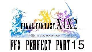 Final Fantasy X HD Remaster Perfect Walkthrough Part 15 - Thunder Plains