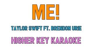 ME! ( HIGHER KEY KARAOKE ) - Taylor Swift ft. Brendon Urie(3 half steps)