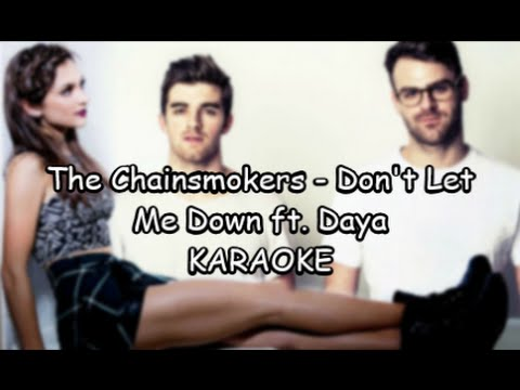 KARAOKE 🎤 The Chainsmokers 🎧  Don't Let Me...