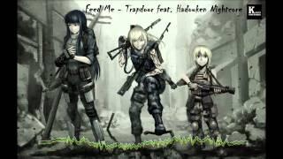Feed Me Trapdoor feat Hadouken Nightcore HD KarinIndustries