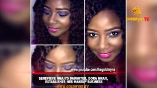 GENEVIEVE NNAJI'S DAUGHTER, DORA NNAJI, ESTABLISHES HER MAKEUP BUSINESS